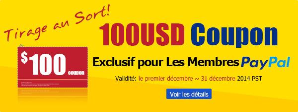 Tirage au Sort 100 USD Coupon Exclusif pour Les Membres PayPal